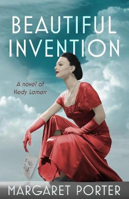 Beautiful Invention - Margaret Porter