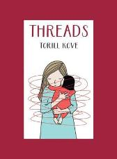 Threads - Torill Kove
