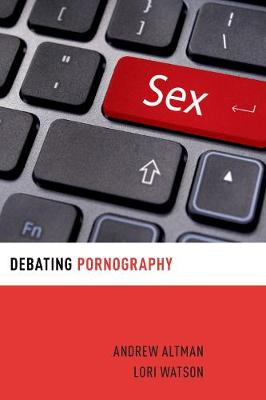 Debating Pornography - Andrew Altman
