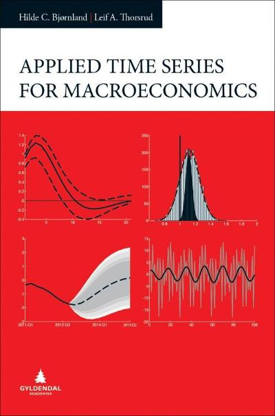 Applied time series for macroeconomics - Hilde C. Bjørnland