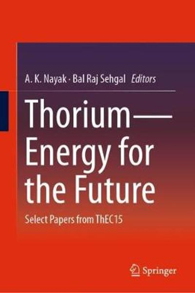 Thorium-Energy for the Future - A.K. Nayak