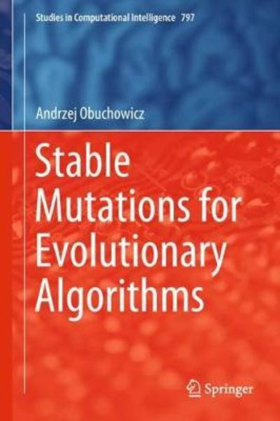 Stable Mutations for Evolutionary Algorithms - Andrzej Obuchowicz