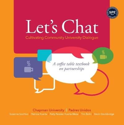 Let's Chat - Cultivating Community University Dialogue - Suzanne SooHoo
