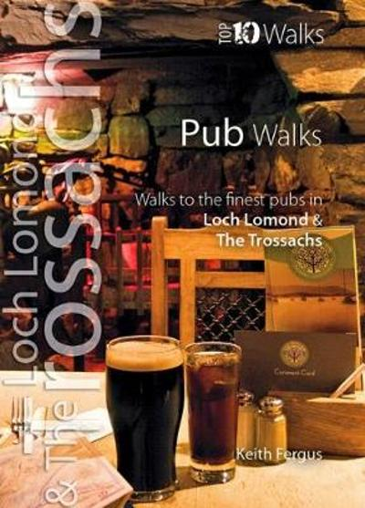 Pub Walks (Loch Lomond) - Keith Fergus
