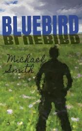 Bluebird - Michael Smith Kristen Cole Anna Faktorovich