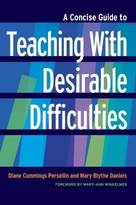 A Concise Guide to Teaching With Desirable Difficulties - Diane Cummings Persellin
