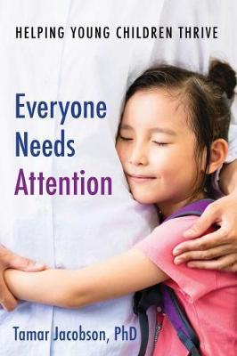 Everyone Needs Attention - Tamar Jacobson