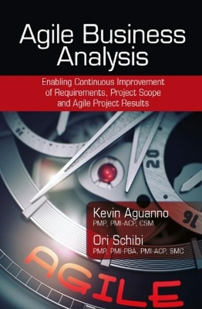Agile Business Analysis - Kevin Aguanno