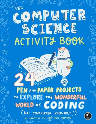 The Computer Science Activity Book - Christine Liu