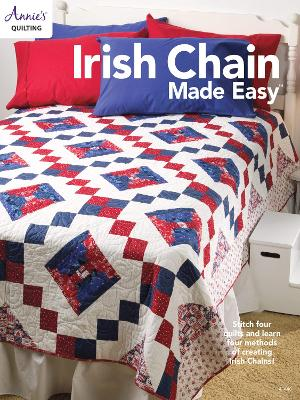 Irish Chain Made Easy - Annie's Quilting