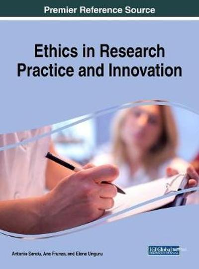 Ethics in Research Practice and Innovation - Antonio Sandu