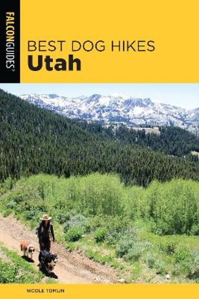 Best Dog Hikes Utah - Nicole Tomlin