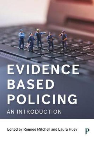 Evidence Based Policing - Renee J. Mitchell
