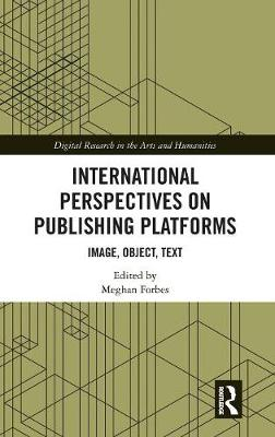 International Perspectives on Publishing Platforms - Meghan Forbes
