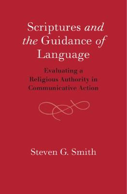 Scriptures and the Guidance of Language - Steven Smith