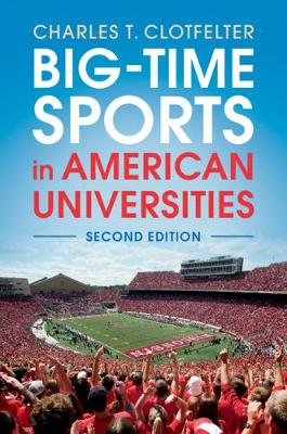 Big-Time Sports in American Universities - Charles T. Clotfelter