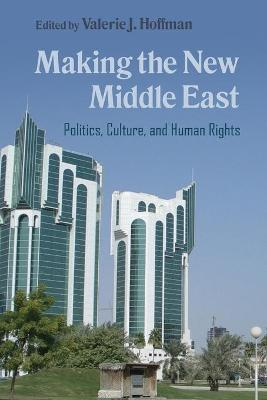 Making the New Middle East - Valerie J. Hoffman