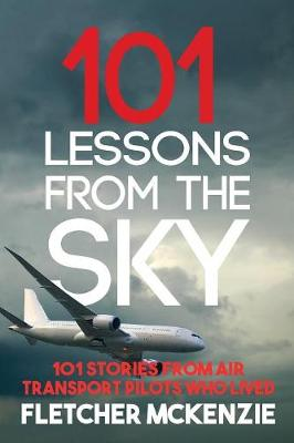 101 Lessons from the Sky - Fletcher McKenzie