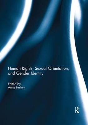 Human Rights, Sexual Orientation, and Gender Identity - Anne Hellum