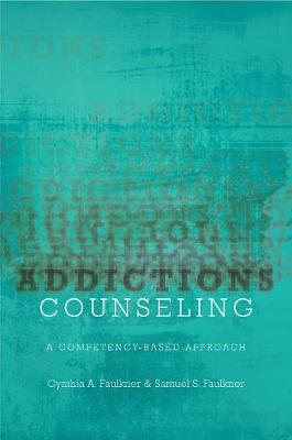 Addictions Counseling - Cynthia A. Faulkner