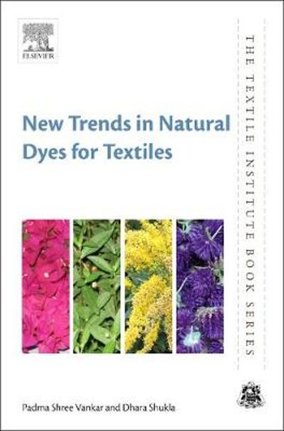 New Trends in Natural Dyes for Textiles - Padma Shree Vankar