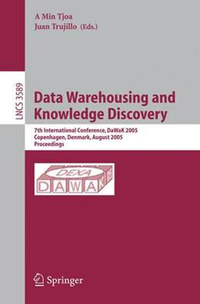 Data Warehousing and Knowledge Discovery - A. Min Tjoa
