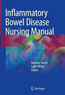 Inflammatory Bowel Disease Nursing Manual - Andreas Sturm