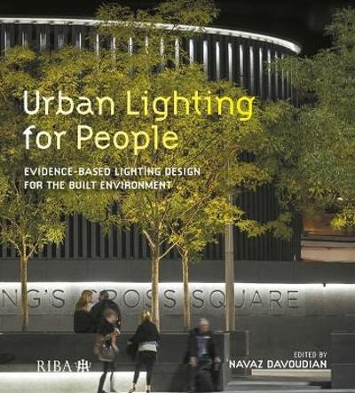 Urban Lighting for People - Navaz Davoudian