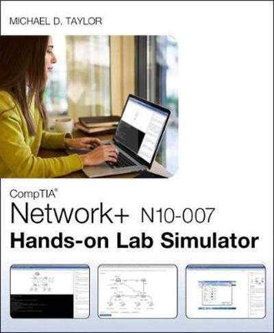CompTIA Network+ N10-007 Hands-on Lab Simulator - Michael D. Taylor