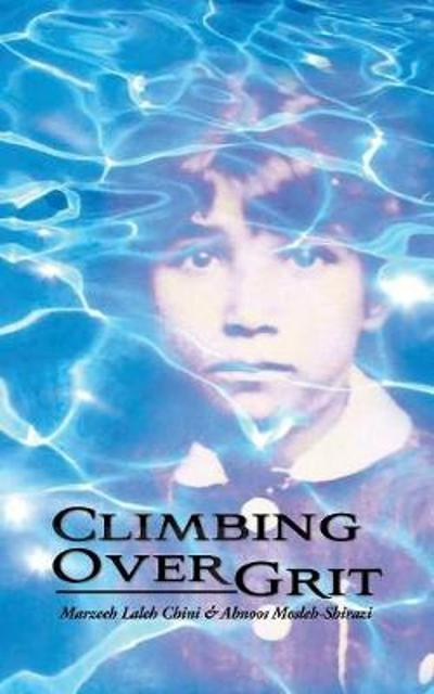 Climbing Over Grit - Marzeeh Laleh Chini