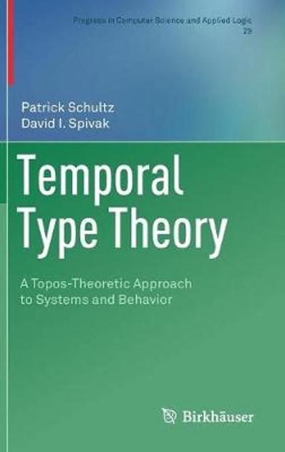 Temporal Type Theory - Patrick Schultz