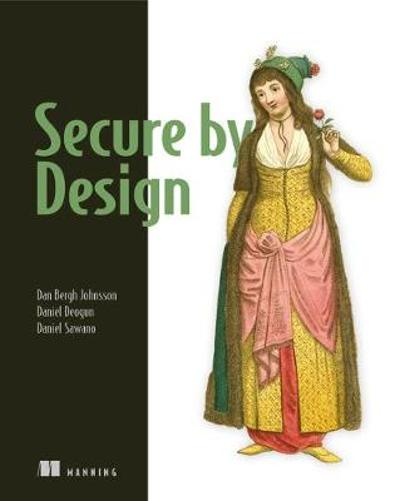 Secure By Design - Dan Johnsson