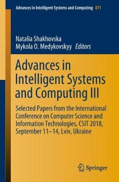 Advances in Intelligent Systems and Computing III - Natalia Shakhovska