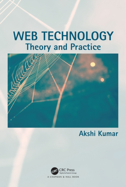 Web Technology - Akshi Kumar