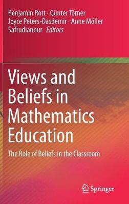 Views and Beliefs in Mathematics Education - Benjamin Rott