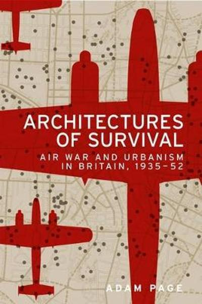 Architectures of Survival - Adam Page
