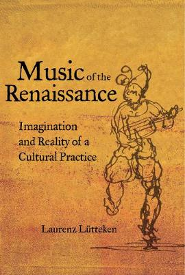 Music of the Renaissance - Laurenz Lutteken
