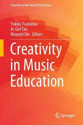 Creativity in Music Education - Yukiko Tsubonou