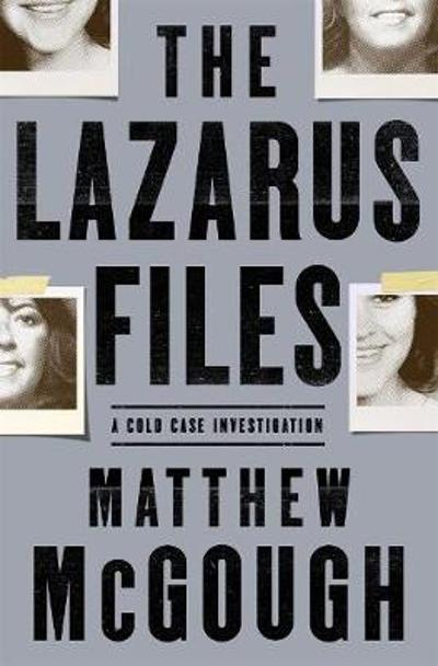 The Lazarus Files - Matthew McGough