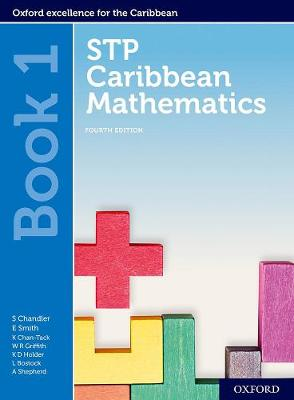 STP Caribbean Mathematics, Fourth Edition: Age 11-14: STP Caribbean Mathematics Student Book 1 - Chandler