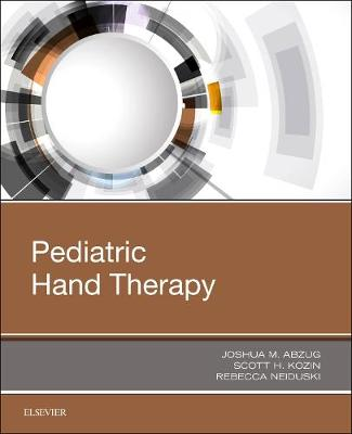 Pediatric Hand Therapy - Joshua M. Abzug