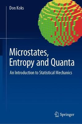 Microstates, Entropy and Quanta - Don Koks