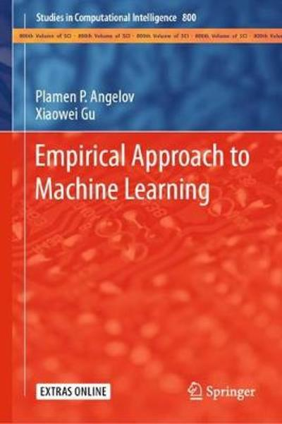 Empirical Approach to Machine Learning - Plamen P. Angelov