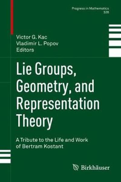 Lie Groups, Geometry, and Representation Theory - Victor G. Kac