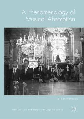 A Phenomenology of Musical Absorption - Simon Hoffding