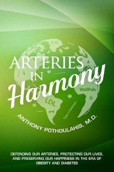 Arteries in Harmony - Anthony Pothoulakis