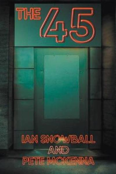 The 45 - Ian Snowball