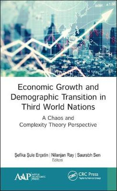 Economic Growth and Demographic Transition in Third World Nations - Sefika Sule Ercetin