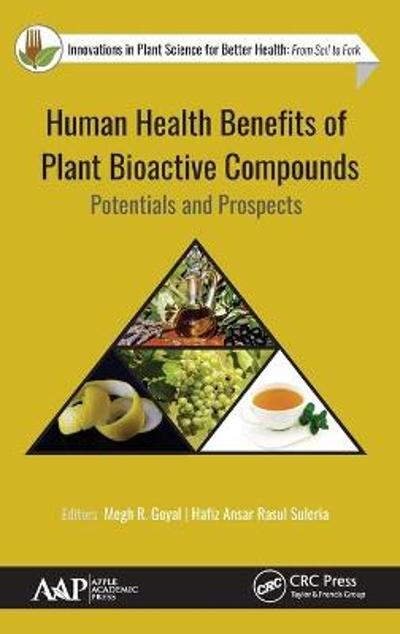 Human Health Benefits of Plant Bioactive Compounds - Megh R. Goyal