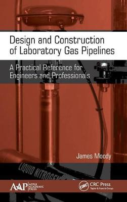 Design and Construction of Laboratory Gas Pipelines - James Moody
